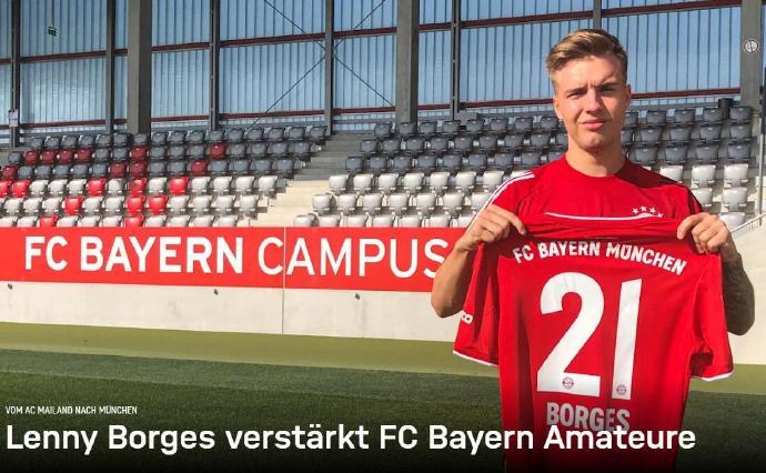 官方:拜仁二队租下AC米兰小将博尔赫斯,租期为1年